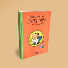 L'AVENTURE DE L'HOMME-CHIEN <br>(Misma 2013)